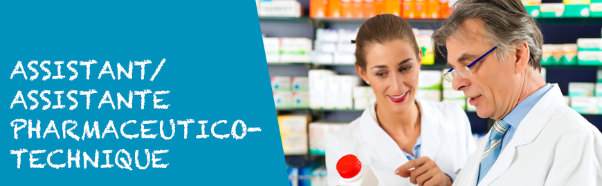 ASSISTANT/ASSISTANTE PHARMACEUTICO-TECHNIQUE